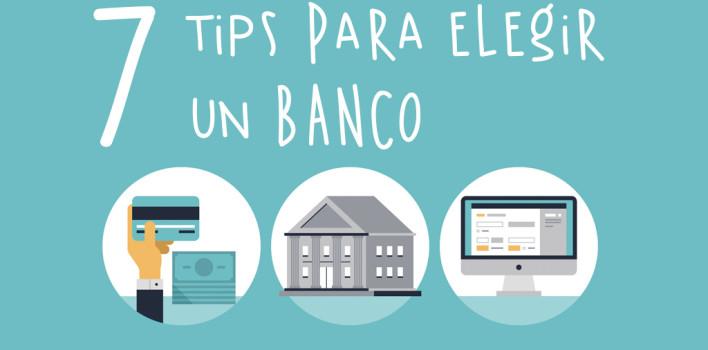 7 tips para elegir un banco.