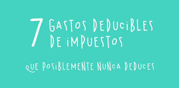 7 gastos deducibles de impuestos
