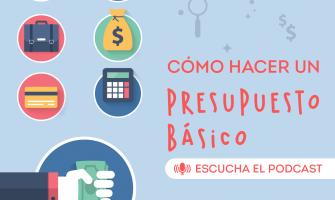 PODCAST: Haz un presupuesto básico