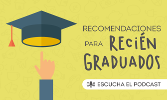 PODCAST: Tips para recién graduados