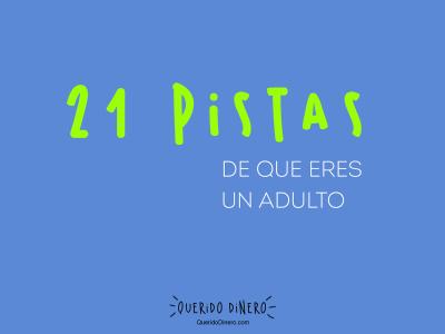 21 pistas de que eres un adulto.