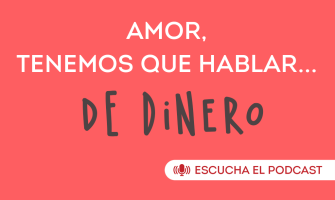 PODCAST: Amor y Dinero