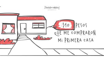 10 pesos que me compraron una casa