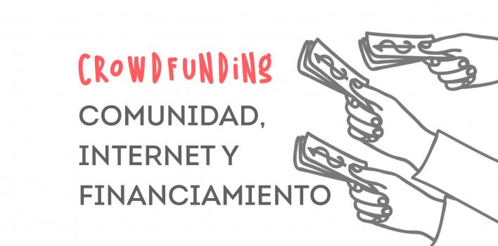 Crowdfunding: financiamiento online