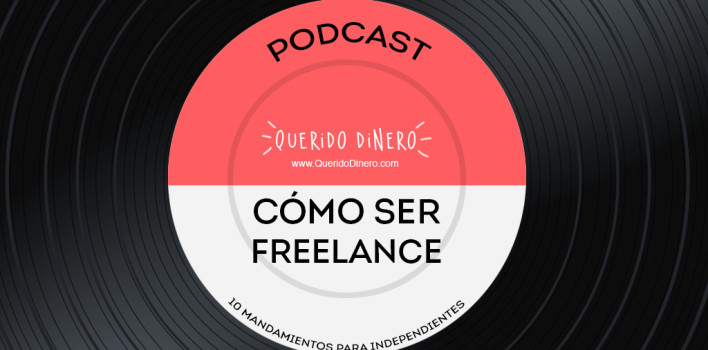 PODCAST: Cómo ser freelance