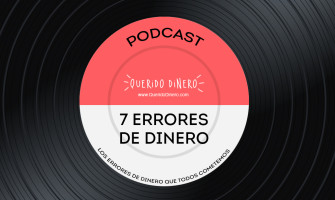PODCAST: 7 errores de dinero