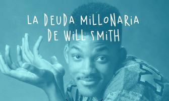 La deuda millonaria de Will Smith