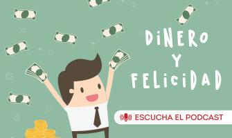 PODCAST: Dinero y Felicidad