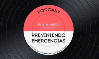 PODCAST: Previniendo emergencias
